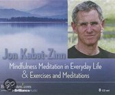 Mindfulness Meditation in Everyday Life and Exercises & Meditations
