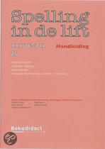 Spelling In De Lift / Niveau 8 / Deel Handleiding