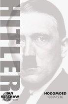 Hitler / 1889-1936: hoogmoed