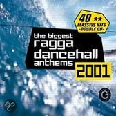 Biggest Ragga Dance Hall Anthems