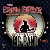 Don't Mess With A Big Band Live!