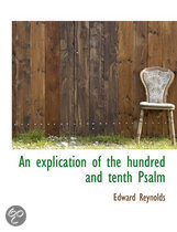 An Explication of the Hundred and Tenth Psalm