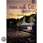 Berliner Philharmoniker - Fellini, Jazz & Co