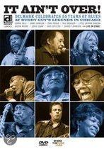 It Ain'T Over - Delmark  Celebrates 55 Years Of Blues