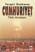 Cumhuriyet. Türk Mucizesi 1