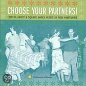 Choose Your Partners: Contra Dance & Square Dance Music Of New Hampshire
