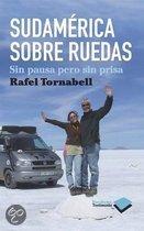 Sudamerica Sobre Ruedas