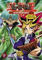 Yu-Gi-Oh - Deel 2: In Een Wespennest