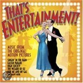 That's Entertainment: The Music the Movies the Magic