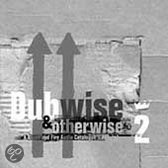 Dubwise & Otherwise 2 -17