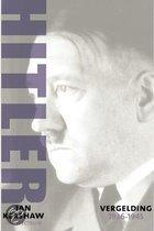 Hitler / 1936-1945: vergelding