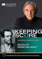 San Francisco Symphony - Keeping Score: Mahler