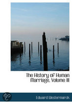 The History of Human Marriage, Volume III