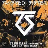 Club Daze, Vol. 2: Live in the Bars