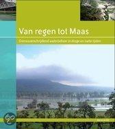 Van regen tot Maas