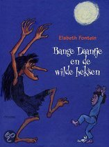 Bange Daantje En De Wilde Heksen