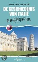 De Geschiedenis van Italië in begrijpelijke taal