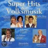 Super hits der Volksmusik