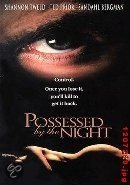 Possessed By The Night (dvd)