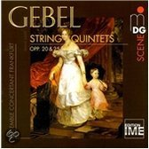 Gebel: String Quintets / Ensemble Concertant Frankfurt