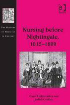 Nursing before Nightingale, 1815–1899