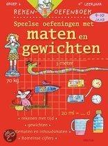 Rekenen oefenboek - Speelse oefeningen met maten en gewichten 9 - 10 j.