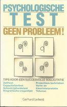 PSYCHOLOGISCHE TEST GEEN PROBLEEM