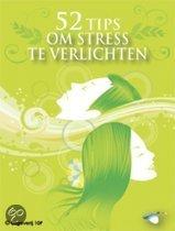 52 tips om stress te verlichten