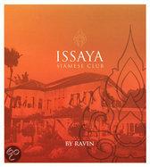 Issaya Siamese Club By Ravin