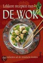 Lekkere Recepten Met De Wok