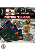 Night Session - Nuthin to Lose