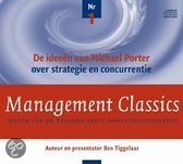 Management Classics / De ideeen van Michael Porter over strategie en concurrentie (luisterboek)
