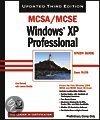 MCSA/MCSE Windows XP Professional Study Guide
