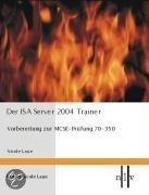 Der ISA Server 2004 Trainer