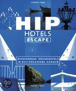 HIP HOTELS, ESCAPE