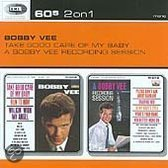 Take Good Care of My Baby/A Bobby Vee Recording Session