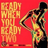 Various - Ready When You Ready 02