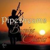 Pipe Dreams-Bagpipe  Classics