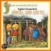 Holzwurm der Oper: Haensel und Gretel
