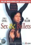 Sex & Bullets