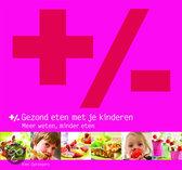 +/- Gezond Eten Met Je Kinderen