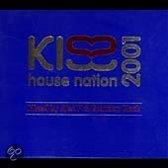 Kiss House Nation 2001