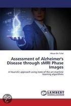 Assessment of Alzheimer's Disease Through Smri Phase Images