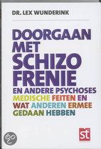 Doorgaan met schizofrenie