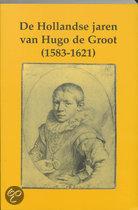 De Hollandse jaren van Hugo de Groot (1583-1621)