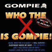 Who the x is Gompie!