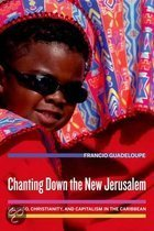 Chanting Down the New Jerusalem