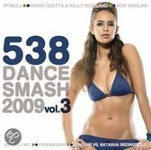538 Dance Smash 2009 Vol. 3
