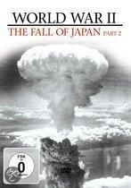 World War II Vol. 4 - The Fall of Japan Part 2