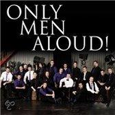 Only Men Aloud!
